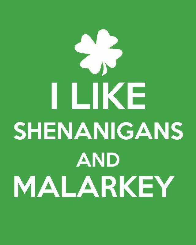 I Like Shenanigans